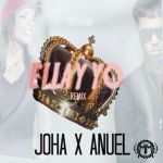 Joha Ft. Anuel AA – Ella y Yo (Remix)