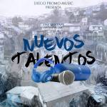 Nuevos Talentos The MixTape (La New Era)