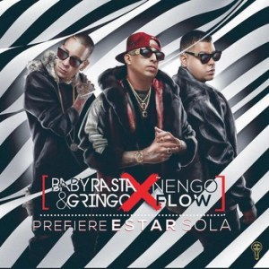 ky6r0hsfphjs - Baby Rasta y Gringo Ft Ñengo Flow - Prefiere Estar Sola (Official Video)