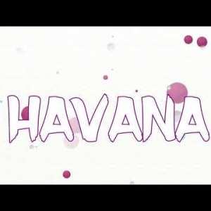 0 58 300x225 - Camila Cabello Feat Francistyle - Havana Remix (Video Lyrics)