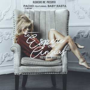 espero 300x300 - Pacho El Antifeka Ft. Baby Rasta y Gringo, Juhn Y Juanka – Te Espero Con Ansias (Remix) (Official Video)