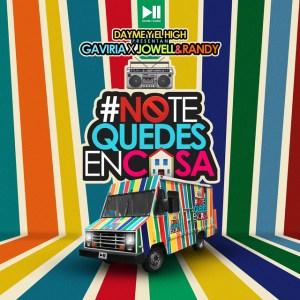 0 88 300x225 16 300x300 - Gaviria Ft. Jowell y Randy – No Te Quedes En Casa (Official Video)