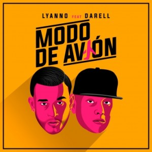 1425 8 - Lyanno Ft. Darell – Modo De Avión (Video Lyric)