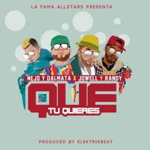 qutuquieres 300x300 - Ñejo & Dalmata Ft. Jowell Y Randy – Que Tu Quieres (Official Video)