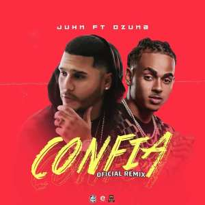 confia 300x300 - Juhn El Allstar Ft. Ozuna – Confia (Remix) (Official Video)