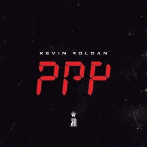 PPP - Kevin Roldan – Volvio KR (EP) (2018) (SPOTIFY)