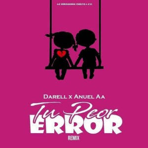 gt5ze7hkxse 300x169 - Darell – Tu Peor Error (Official Video)