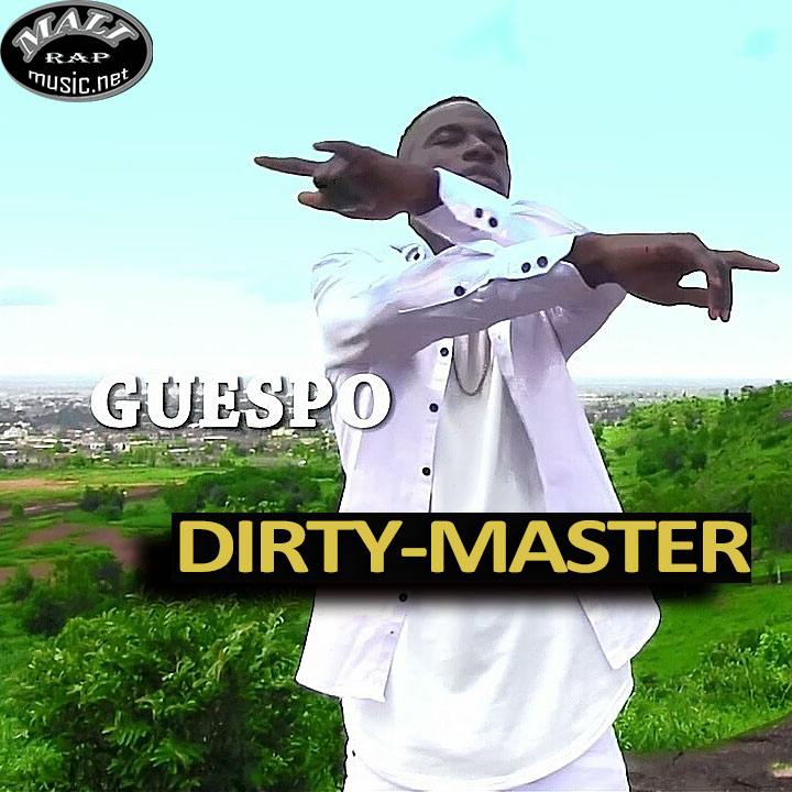 Guespo BBG – Dirty Master – Mixtape: Choix