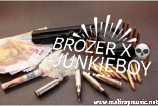 Brozer X – Junkie Boy