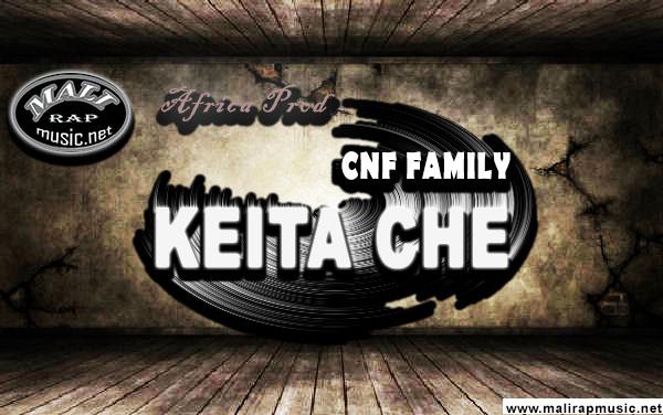CNF Family – KEITA Ché – BKO VIE