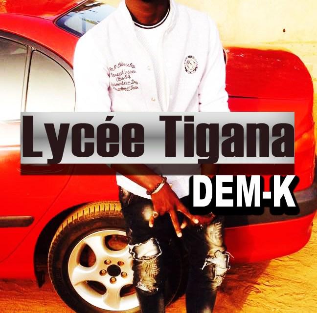 DEM K – Lycée Tigana