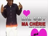 Lil SBY – Ma Chérie