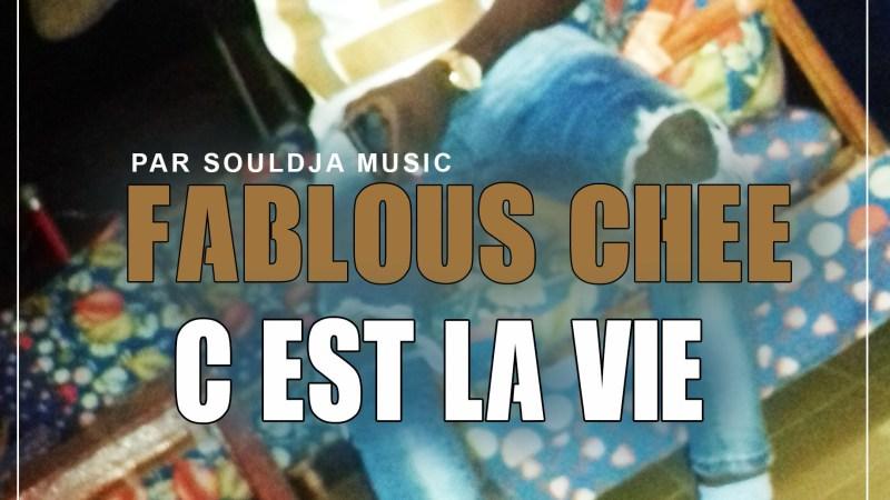 FABLOUS CHEE – C'LA VIE (2019)