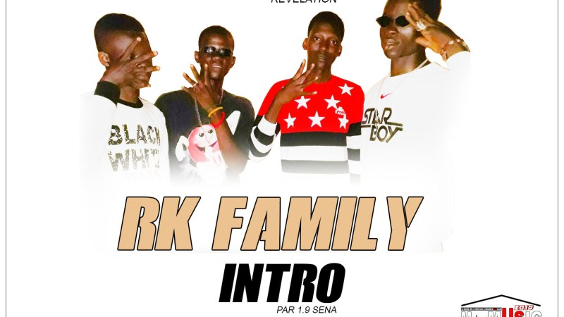 RK FAMILY – INTRO (Mixtape REVELATION 2019)