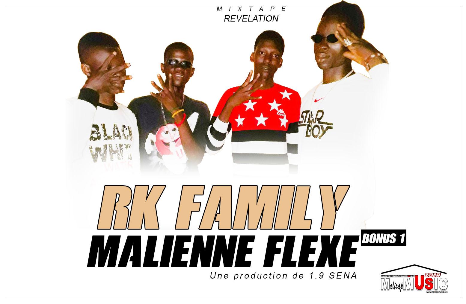 RK FAMILY – MALIENNE FLEXE (Mixtape REVELATION Bonus N°1)