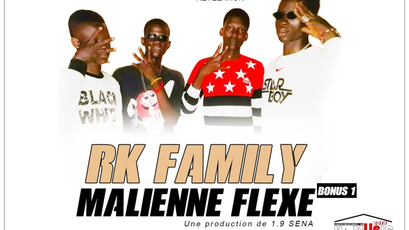 RK FAMILY – MALIENNE FLEXE (Mixtape REVELATION Bonus N°1)