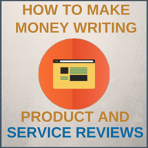 Make Money Writing Product Reviews