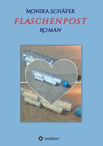 Flaschenpost: Roman