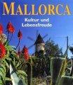 Mallorca. Kultur und Lebensfreude