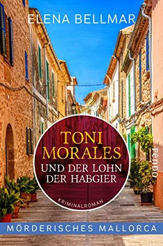 Toni Morales und der Lohn der Habgier