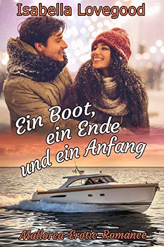 Ein Boot, ein Ende und ein Anfang