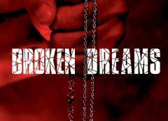 Broken Dreams: Schattenspiele des Glücks