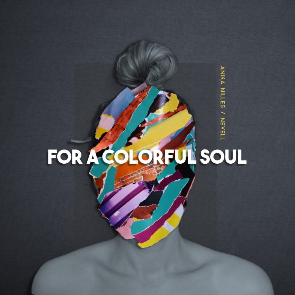 Anika Nilles - FOR A COLORFUL SOUL