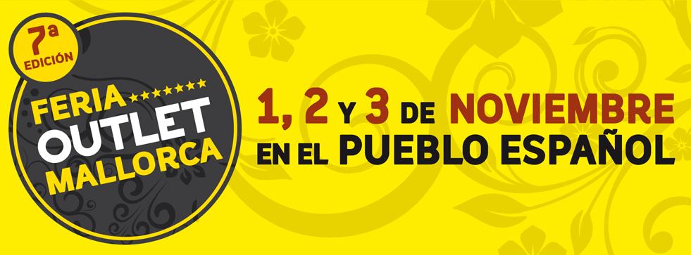 """7. """"Feria Outlet Mallorca"""" im Nuevo Pueblo Español"""