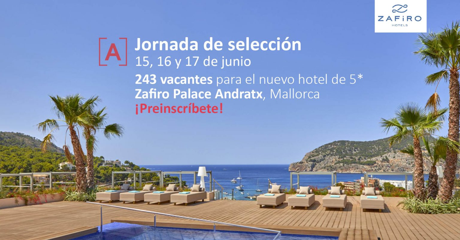 Zafiro Palace Andratx auf Mallorca sucht fast 250 MItarbeiter