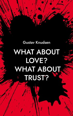 What about Love? What about TRust