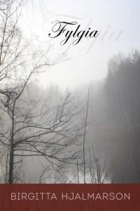 New Book Fylgia Birgitta Hjalmarson