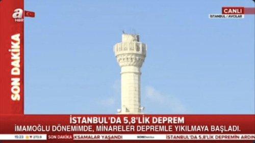 """A Haber'in KJ bandı üzerine yapılan """"İstanbul'da 5,8'lik Deprem - İmamoğlu döneminde minareler depremle yıkıldı"""" montajını içeren görsel"""