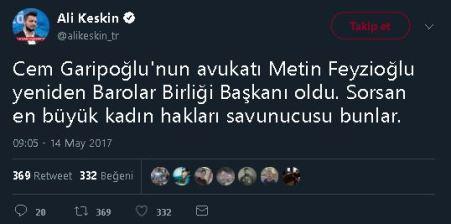 Ali Keskin'in Metin Feyzioğlu'nun Cem Garipoğlu'nun avukatlığını üstlendiği iddiasına yer veren paylaşımı