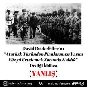 Atatürk yüzünden planlarımızı yarım yüzyıl ertelemek zorunda kaldık