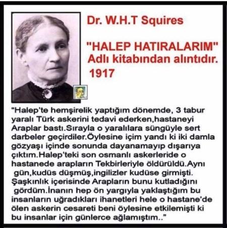 W.H.T. Squires'in Halep Hatıralarım Adlı Kitabında Halep'te Türk Askerlerini Arapların Katlettiğini Aktardığı İddiası