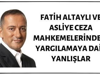 Fatih Altaylı, Asliye Ceza Mahkemelerindeki Yargılama Hakkında Yanlış Bilgiler Paylaşmış