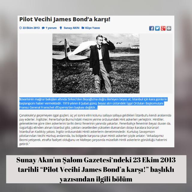 """Sunay Akın'ın Şalom Gazetesi'ndeki """"Pilot Vecihi James Bond'a karşı!"""" başlıklı 23 Ekim 2013 tarihli yazısı"""