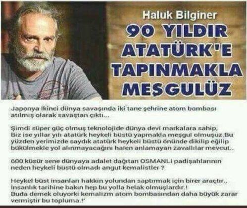 """Haluk Bilginer'in """"90 Yıldır Atatürk'e Tapınmakla Meşgulüz"""" dediği iddiasıyla birlikte kendisine ait olmayan sözlerin eklendiği görülen görsel"""