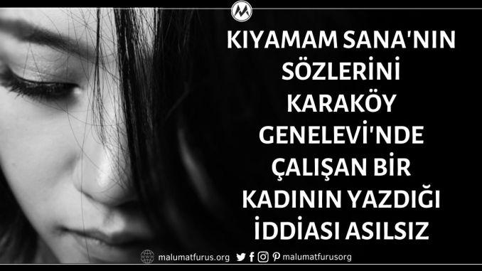 """""""Kıyamam Sana"""" Adlı Şarkının Sözlerinin Karaköy Genelevinde Çalışan Meçhul Bir Kadın Tarafından Yazıldığı İddiası Asılsız"""