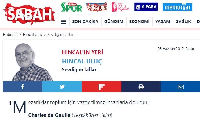 """Hıncal Uluç'un Sabah Gazetesindeki 3 Haziran 2012 tarihli köşesindeki """"Sevdiğim Laflar"""" bölümünden"""
