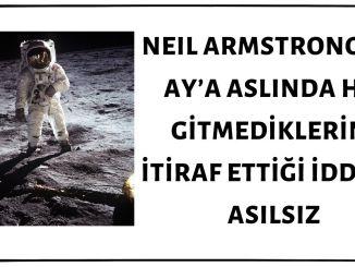 Ay'a İlk Ayak Basan Astronot Neil Armstrong'un Ay'a Aslında Hiç Gidilmediğini İtiraf Ettiği İddiası Asılsız