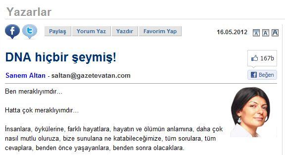 """Sanem Altan'ın Vatan Gazetesi'nde Yayınlanan """"DNA Hiçbir Şeymiş"""" Başlıklı Yazısı"""