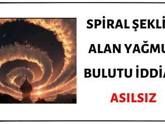 Fotoğraftaki Spiral Bulutun Gerçek Olduğu İddiası Asılsızdır
