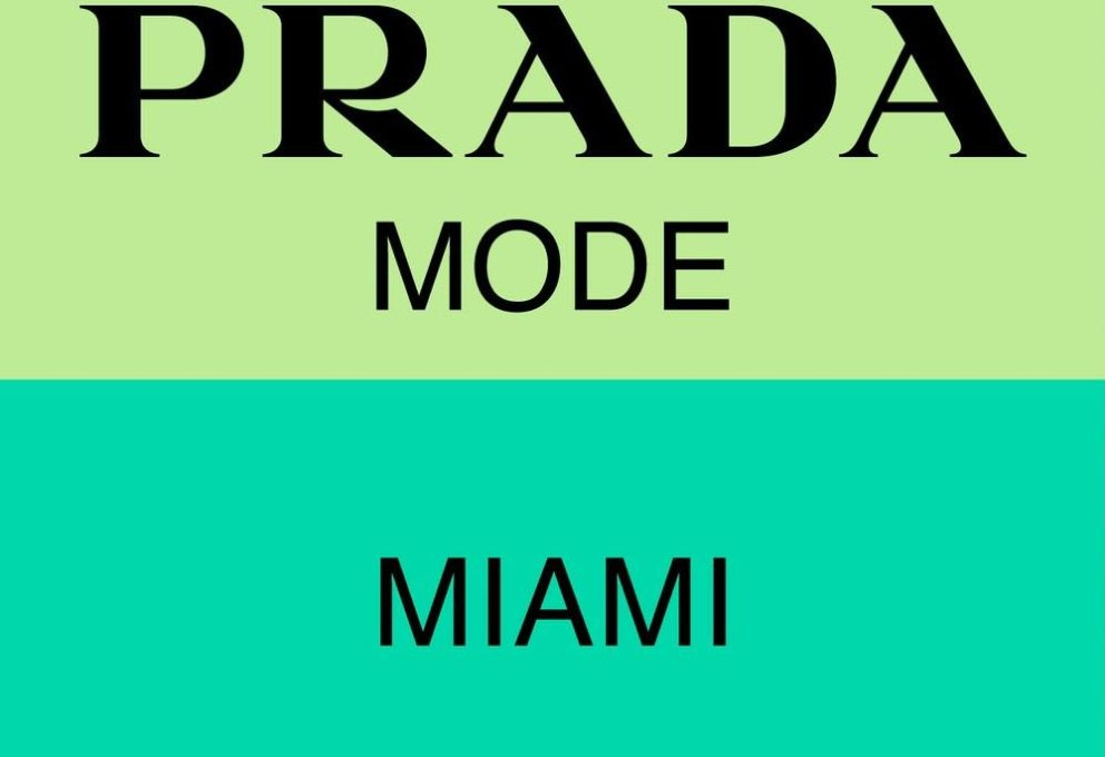 PRADA MODE MIAMI DURANTE ART BASEL
