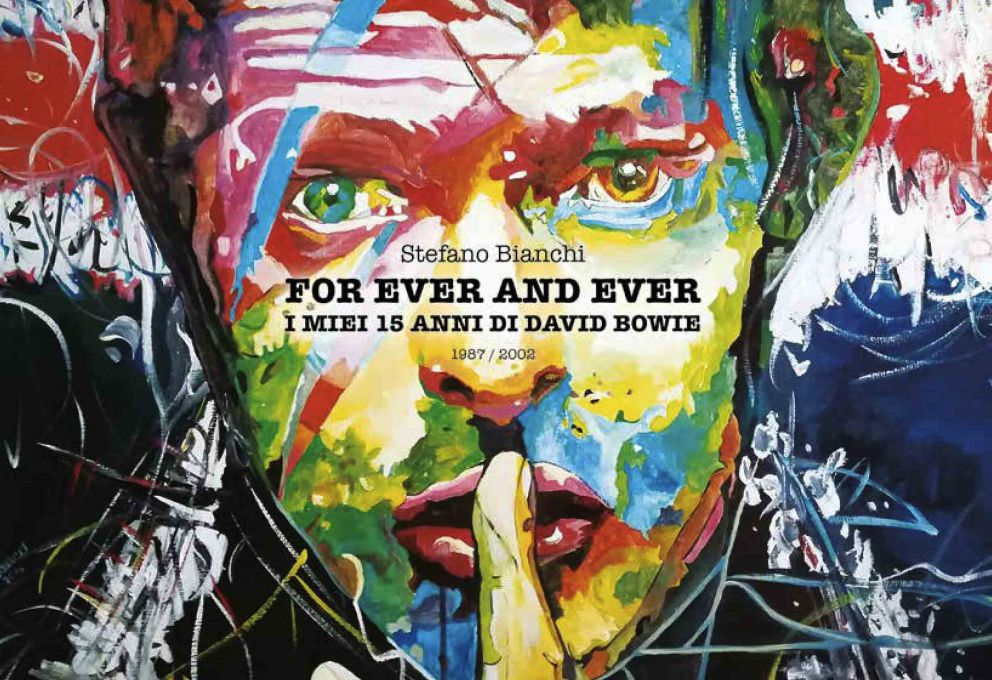 FOR EVER AND EVER, IL LIBRO SU DAVID BOWIE