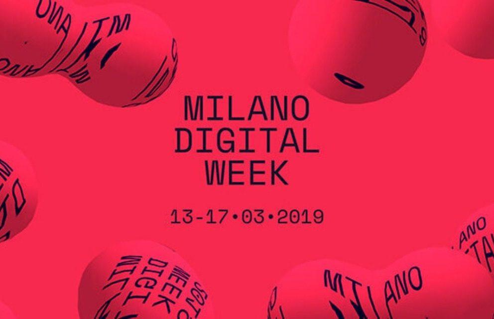MILANO DIGITAL WEEK 2019: GLI EVENTI
