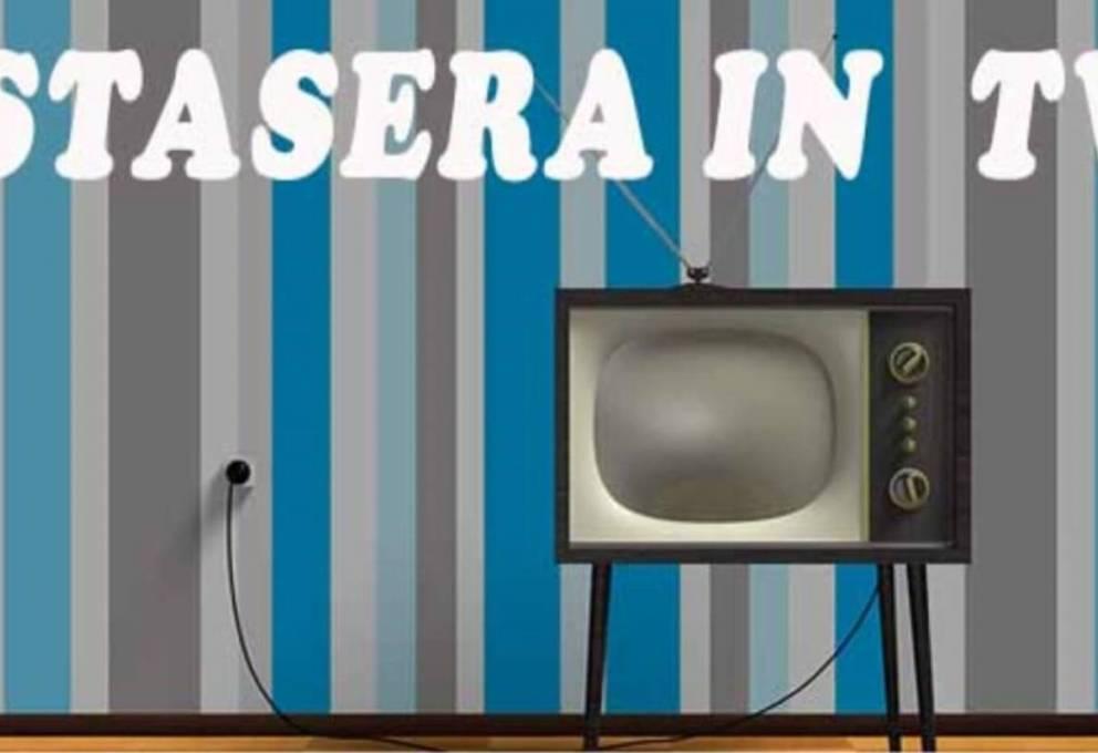 COSA GUARDARE IN TV QUESTA SERA LUNEDI – 16 marzo