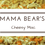 Mama Bears Cheesy Mac