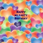 No Party Birthday Party