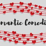 13 Romantic Comedies to Watch – Mama Bear's Picks
